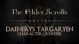 How to create Daenerys Targaryen from Game of Thrones, in Elder Scrolls Online Character Creator. Watch the video and pause ...