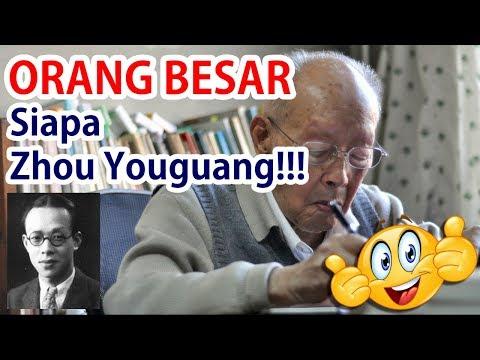 Profil Siapa Zhou Youguang Itu