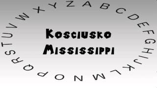 Kosciusko (MS) United States  City new picture : How to Say or Pronounce USA Cities — Kosciusko, Mississippi