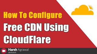 Cloudflare Tutorial for Beginners: Setup Cloudflare free CDN (2019)