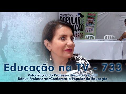 Valorização do Professor / Reunião na SEE Bônus Professores / Conferencia Popular de Educação