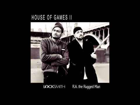 Locksmith – House of Games 2 (Feat. R.A. The Rugged Man)