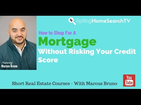 How To Shop for a Mortgage Without Risking Your Credit Score