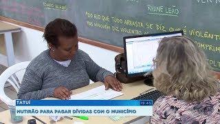 Tatuí organiza mutirão e oferece vantagens para contribuintes quitarem dívidas com o município