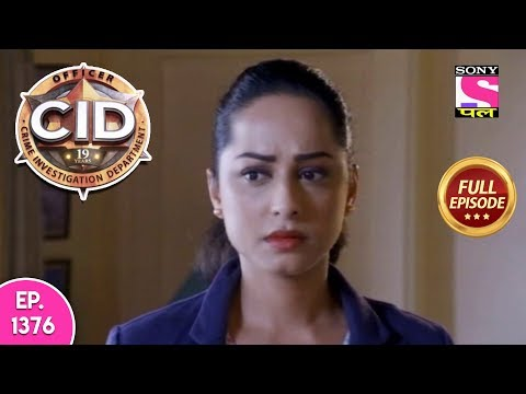 CID - Full Episode 1376 - 19th February, 2019