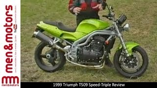 7. 1999 Triumph T509 Speed-Triple Review