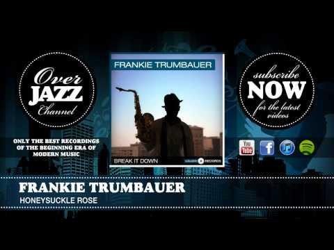 Frankie Trumbauer Orchestra – Honeysuckle Rose
