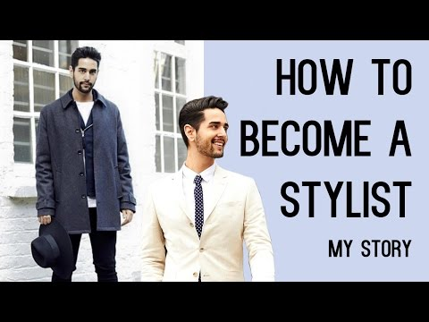 How To Become A Fashion Stylist - My Story (Men's Style And Fashion) ✖ James Welsh