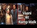 Vaani Kapoor On Ramp For Ritu Kumar Label Collection In LFW