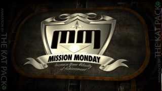 Mission Monday
