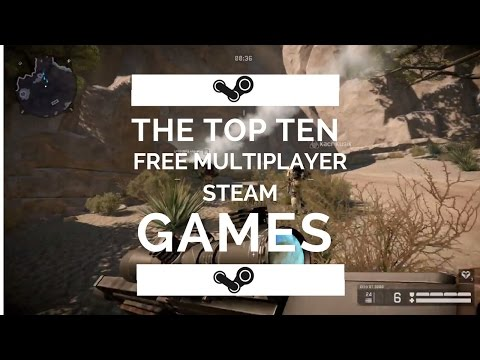 Top 10 FREE Multiplayer Steam Games 2016/2017 1080p Full HD
