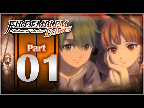 Fire Emblem Echoes: Shadows of Valentia - Part 1   Livestream Preview!  [Nintendo 3DS Gameplay]
