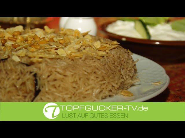 Makloubet    مقلوبة   Maqluba   - arabisches Reisgericht mit Auberginen und Hähnchen   Topfgucker-TV