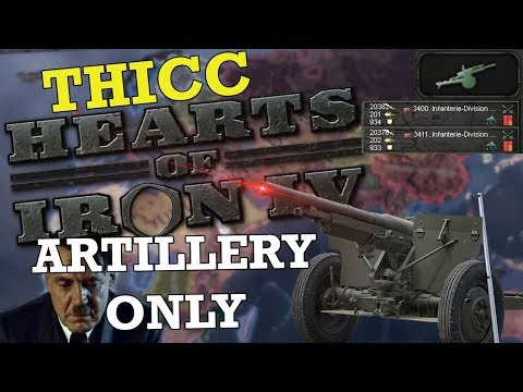 THICC HEARTS OF IRON 4: ARTILLERY ONLY (x10 mod) (видео)