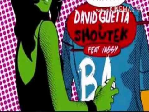 david guetta y showtek bad ft vassy