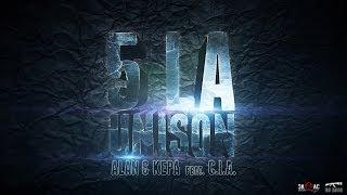ALAN & KEPA -  5 la Unison feat. C.I.A.