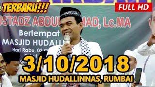 Video Ceramah Terbaru Ustadz Abdul Somad Lc, MA - Masjid Hudallinnas, Rumbai MP3, 3GP, MP4, WEBM, AVI, FLV Oktober 2018