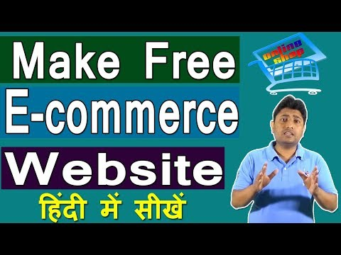 How To Make Free E-commerce Website Using Wordpress | Free Domain And Hosting