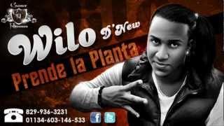Wilo D' New - Prende La Planta (Prod. Clima) ►NEW Dembow 2012