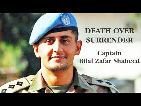 "DEATH OVER SURRENDER (""Captain Bilal Zafar Shaheed"") Mp3"