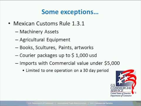 Exporting to Mexico Webinar Series: Mexican Import Process
