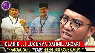 Video Blaiiik...!! Lucunya Dahnil Anzar: Prabowo-Sandi 'NYARIS' Bersih dari Kasus K0rupsi?! MP3, 3GP, MP4, WEBM, AVI, FLV September 2018