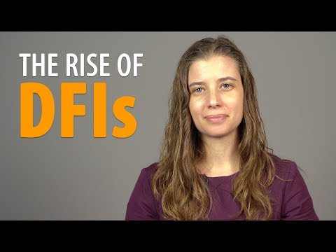 Why we can't ignore the rise of DFIs