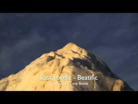 East Forest - Beatific
