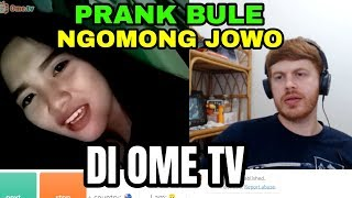 Video PRANK BULE NGOMONG JOWO DI OME TV MP3, 3GP, MP4, WEBM, AVI, FLV November 2018