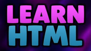 Learn HTML For BEGINNERS! How To Code In HTML5! (How To Make Websites Using HTML)