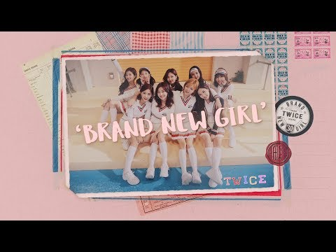 TWICE「BRAND NEW GIRL」Music Video - Thời lượng: 3:52.