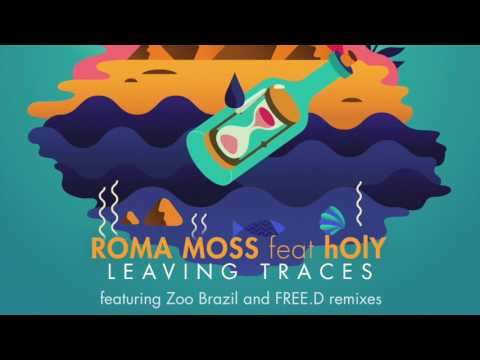 Roma Moss feat. hOLY — Leaving Traces (Original Mix)
