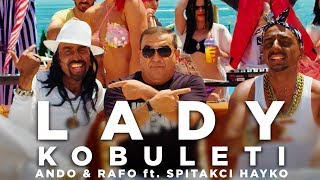 Download Lagu LADY KOBULETI -  Ando and Rafo ft. Spitakci Hayko [DEPUTATI SHOW #3] [NEW AUGUST 2018]  //4K// Mp3