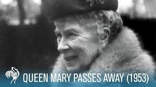Video The Crown: Queen Mary aka 'Mary of Teck' Passes Away (1953) | British Pathé MP3, 3GP, MP4, WEBM, AVI, FLV Juli 2018
