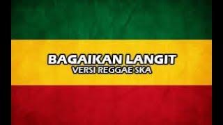 Video BAGAIKAN LANGIT DI SORE HARI    Versi Reggae Ska Cover by: Reka Putri   Vidio lirik MP3, 3GP, MP4, WEBM, AVI, FLV Juni 2019