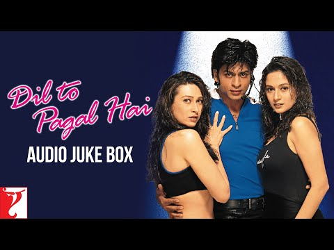 Dil To Pagal Hai | Full Songs Audio Jukebox | Shah Rukh Khan | Madhuri Dixit | Karisma Kapoor