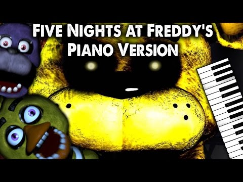 version - MP3 Download ▻ http://soundcloud.com/myuu/five-nights-at-freddys-song-piano-version/download Ready for Freddy? :] My Piano Cover of FNAF. Original song by The Living Tombstone ...