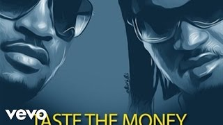 P Square - Taste the Money (Testimony) Official Lyrics