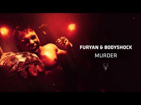 Furyan & Bodyshock - Murder