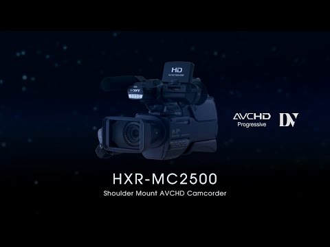 HXR-MC2500 Functional Video