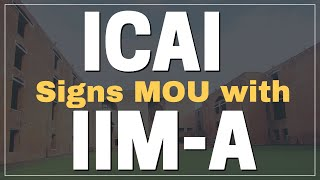 Video ICAI Collaborates with IIM-A | Management Training Programme | Chartered Accountant MP3, 3GP, MP4, WEBM, AVI, FLV Desember 2018