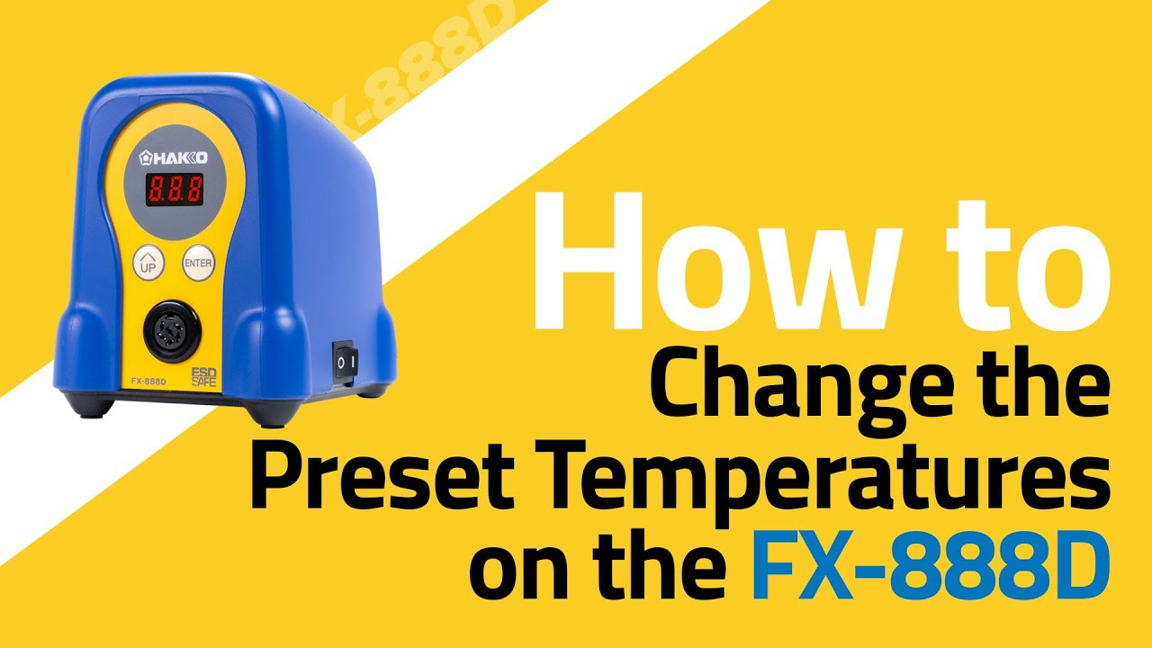 FX-888D How To Change the Preset Temperatures