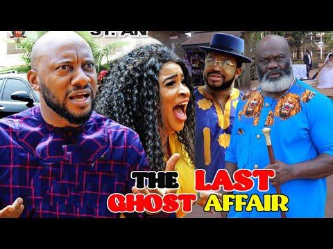THE LAST GHOST AFFAIRS SEASON 5&6 (NEW MOVIE) - YUL EDOCHIE 2021 LATEST NIGERIAN NOLLYWOOD MOVIE