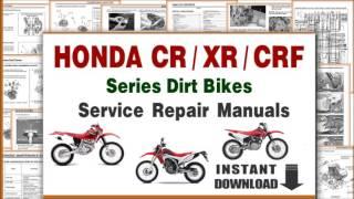 9. DOWNLOAD Honda CRF / XR / CR Series Dirt Bikes Service Repair Manuals PDF