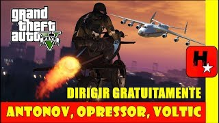OPRESSOR, VOLTIC, ANTONOV DIRIGIR GRATUITAMENTE!!!! O DIRIGA DE GRAÇA O MAIOR AVIÃO DO MUNDO ANTONOV A MOTO OPRESSOR OU O VOLTIC NO GTA 5 ONLINE.HOW TO USE THE OPPRESSOR & ROCKET VOLTIC FOR FREE IN GTA 5 ONLINE GLITCH! After 1.40 - GTA 5 ONLINE TEST & DRIVE ROCKET VOLTIC & OPPRESSOR FOR FREE! ► OPPRESSOR & ROCKET VOLTIC JOB LINK: (PS4) https://socialclub.rockstargames.com/games/gtav/ps4/jobs/any/?text=tac%20tac&date=last7https://socialclub.rockstargames.com/games/gtav/xboxone/jobs/job/3UaGomsyuESJE6XjIB9XEg (XBOX ONE)