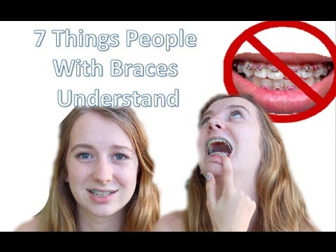 7 things that people with braces will understand (Getting my braces off!)