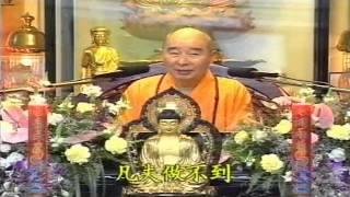 Kinh Vô Lượng Thọ Huyền Nghĩa tập 03 - Pháp Sư Tịnh Không