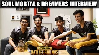 SOUL MORTAL AND DREAMERS FULL INTERVIEW | PUBG INDIAN SERIES FINALS