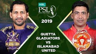 Match 26: Full Match Highlights Quetta Gladiators vs Islamabad United | HBL PSL 4 | HBL PSL 2019 HD