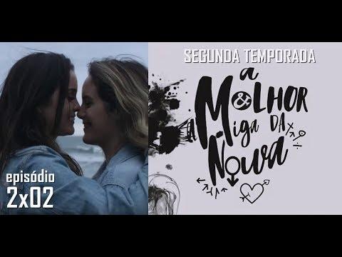 A MELHOR AMIGA DA NOIVA - 2ª Temporada - 2x02